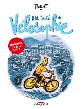 Chez BD West - Petit Traité de Vélosophie, Didier Tronchet - 12,50€.